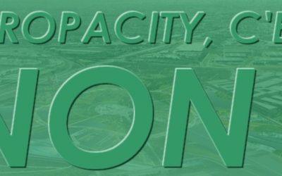 Europacity : le préfet déclare l'utilité publique Le passage en force continue, renforçons la mobilisation !